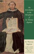 Introduction to the Metaphysics of St Thomas Aquinas