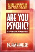 Are You Psychic Unlocking The Power With
