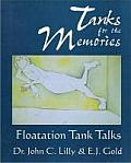 Tanks for the Memories: Floatation Tank Talks