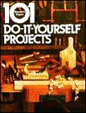 101 Do It Yourself Projects