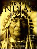 Through Indian Eyes The Untold Story Of