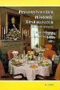 Pennsylvanias Historic Restaurants