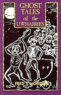Ghost Tales Of The Uwharries
