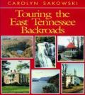 Touring The East Tennessee Backroads