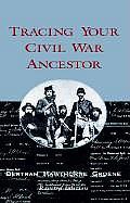 Tracing Your Civil War Ancestor