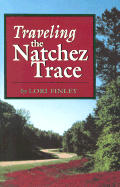 Traveling The Natchez Trace