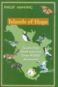 Islands of Hope Lessons from North Americas Great Wildlife Sanctuaries