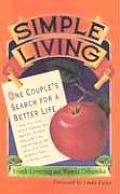 Simple Living One Couples Search for a Better Life