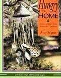 Hungry for Home Stories of Food from Across the Carolinas with More Than 200 Favorite Recipes