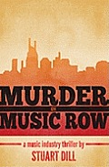 Murder on Music Row A Music Industry Thriller