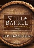 Still & Barrel Craft Spirits in the Old North State