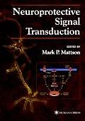 Neuroprotective Signal Transduction