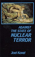Against The State Of Nuclear Terror