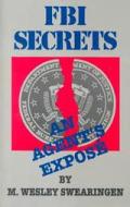 Fbi Secrets An Agents Expose