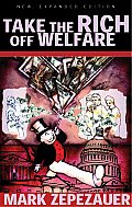 Take The Rich Off Welfare 2nd Edition