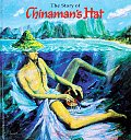 Story Of Chinamans Hat