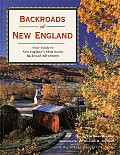 Backroads of New England Your Guide to New Englands Most Scenic Backroad Adventures