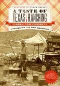 Taste of Texas Ranching Cooks & Cowboys