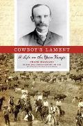 Cowboy's Lament: A Life on the Open Range
