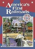 Americas First Railroads Americans On