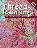 Thread Painting: Simple Techniques to Add Texture and Dimension