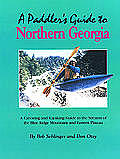 Paddlers Guide To Northern Georgia