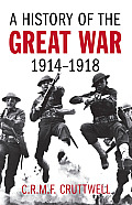 History of the Great War 1914 1918 2nd Edition