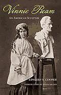 Vinnie Ream An American Sculptur