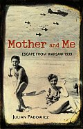 Mother & Me Escape From Prague 1939
