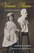 Vinnie Ream: An American Sculptor