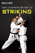 The Ultimate Guide to Striking