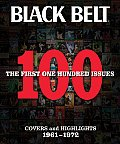Black Belt The First 100 Issues Covers & Highlights 1961 1972