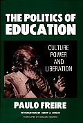 Politics of Education Culture Power & Liberation