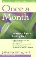 Once a Month Understanding & Treating PMS