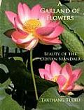 A Garland of Flowers: Beauty of the Odiyan Mandala