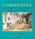 Cohousing A Contemporary Approach to Housing Ourselves