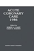Acute Coronary Care 1986