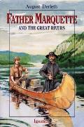 Father Marquette & The Great Rivers