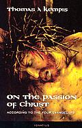 On The Passion Of Christ According To