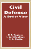 Civil Defense: A Soviet View