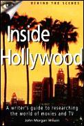 Inside Hollywood A Writers Guide To Researchin
