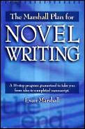 Marshall Plan For Novel Writing A 16 St