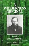 Wilderness Original The Life Of Bob Mars