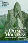 Climbers Guide To The Olympic Mountains 3rd Edition