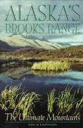 Alaskas Brooks Range The Ultimate Mou