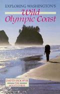 Exploring Washingtons Wild Olympic Coast