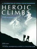 Heroic Climbs A Celebration Of World Mou