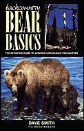 Backcountry Bear Basics The Definitive
