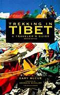 Trekking in Tibet A Travelers Guide
