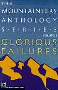 Glorious Failures: The Mountaineers Anthology Series